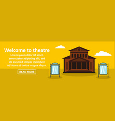 Welcome to theatre banner horizontal concept vector