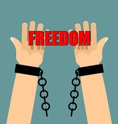 Freedom Hands in shackles Broken chain Broken vector image