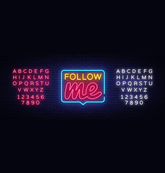 follow me neon text follow me neon sign vector image