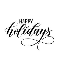 modern brush calligraphy happy holidays vector image