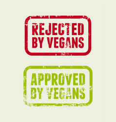 rejected and approved vegans rubber seals vector image