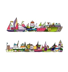 Ships sketch for your design vector image vector image