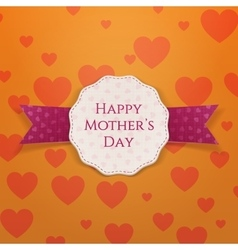 Happy Mothers Day greeting paper Label vector