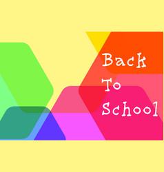 back to school color hexagon vector image