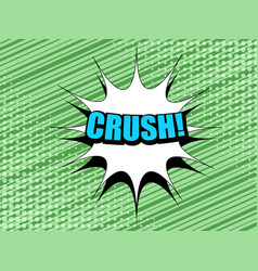 comic crush wording concept vector image