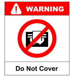 do not cover sign prohibition symbol for vector image