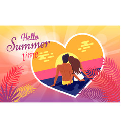 Hello summer time poster with couple in love on vector