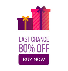 Last chance 80 off buy now beautiful gift boxes vector