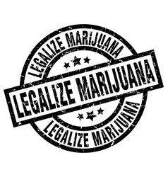 Legalize marijuana round grunge black stamp vector