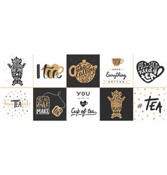 set tea lettering posters greeting cards vector image