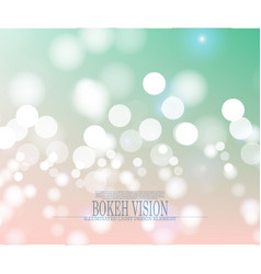 Abstract bokeh vision bright background design vector