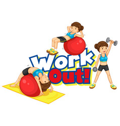 font design for word work out with girl doing vector image