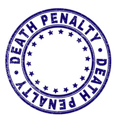 Scratched textured death penalty round stamp seal vector
