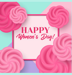 womens day greeting card with flowers vector image