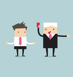 Manager showing a red card to businessman vector image