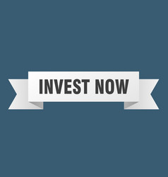 Invest now ribbon invest now paper band banner vector