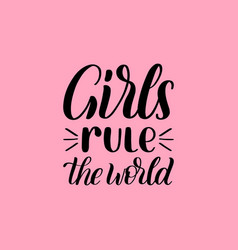 Girls rule the world hand lettering print on pink vector