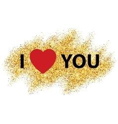 I love you message and heart golden glitter design vector
