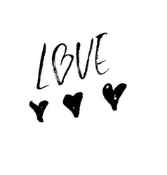 Love ink hand drawn lettering modern dry brush vector