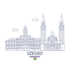 szeged city skyline vector image