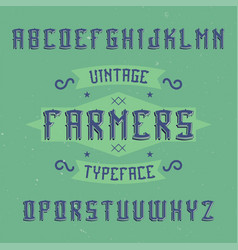 vintage label font named farmers vector image