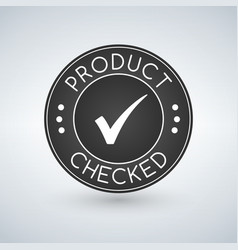 quality product checked stamp sticker seal round vector image