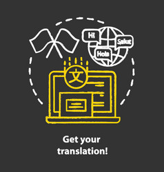 Get your translation chalk concept icon online vector