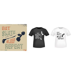 eat skate sleep repeat t-shirt print stamp vector image