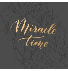 Trendy calligraphic quote vector image