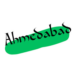 Ahmedabad sticker stamp vector