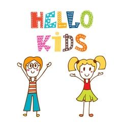 Hello kids hand drawn happy children vector