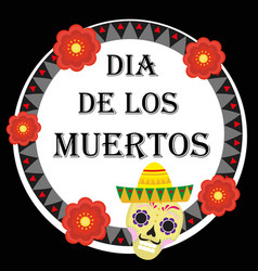 day of the dead mexican holiday greeting card vector image
