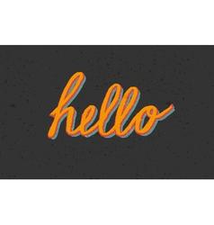 Custom stylized vintage Hello lettering vector image
