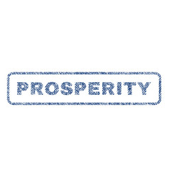 Prosperity textile stamp vector