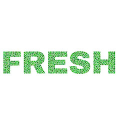 Fresh text in dot style vector
