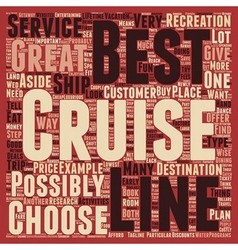 Best cruise lines text background wordcloud vector