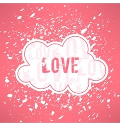 grunge love inspirational background Cute vector image