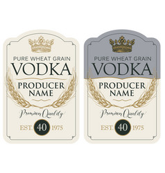 labels for vodka with ears wheat and crown vector image