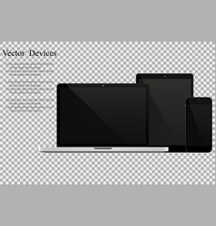 set of realistic laptops tablets and mobile vector image