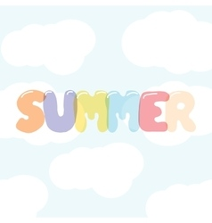 The inscription on a bright Summer sky background vector image