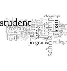 Between scholarship programs and student loans vector