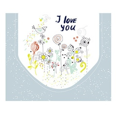 I love you card with flowers and birds vector image