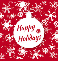 happy holidays for holiday design vector image