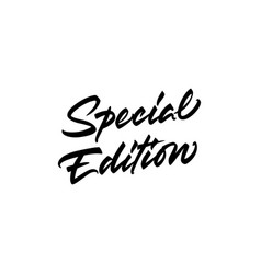 Special edition lettering vector