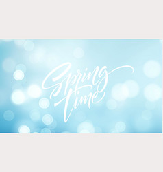 spring time lettering beautiful spring background vector image