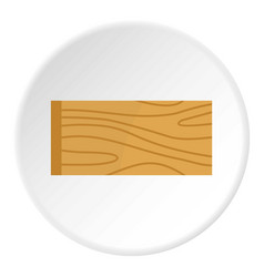 Wooden plank icon circle vector