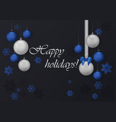 happy holidays greeting card with blue and chrome vector image