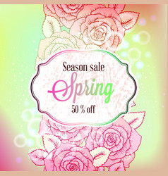 spring sale season banner or flyer with roses vector image