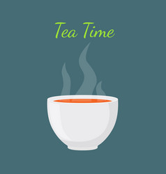 tea time - hot drink white cup morning beverage vector image