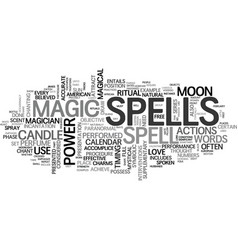 When are spells performed text word cloud concept vector